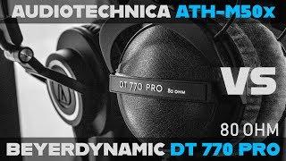 Audio Technica ATH-M50x vs Beyerdynamic DT770 Pro (80 OHM) - STUDIO MONITOR Buying Guide! [2018]