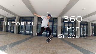 Tuto : 360 Pop Shove it [FR]