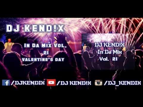 DJ KEND!X In Da Mix Vol 21 Valentine's Day (14.02.2016)