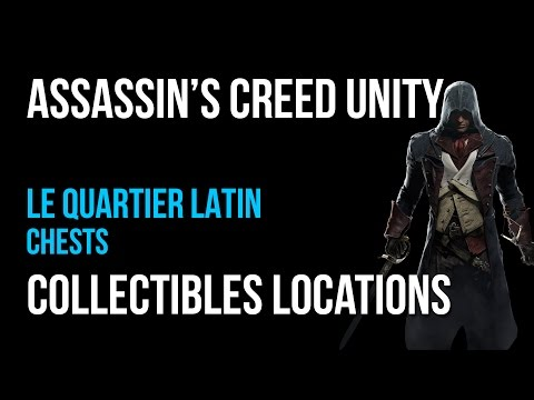 Assassin's Creed Unity Le Quartier Latin Chests Collectibles Guide