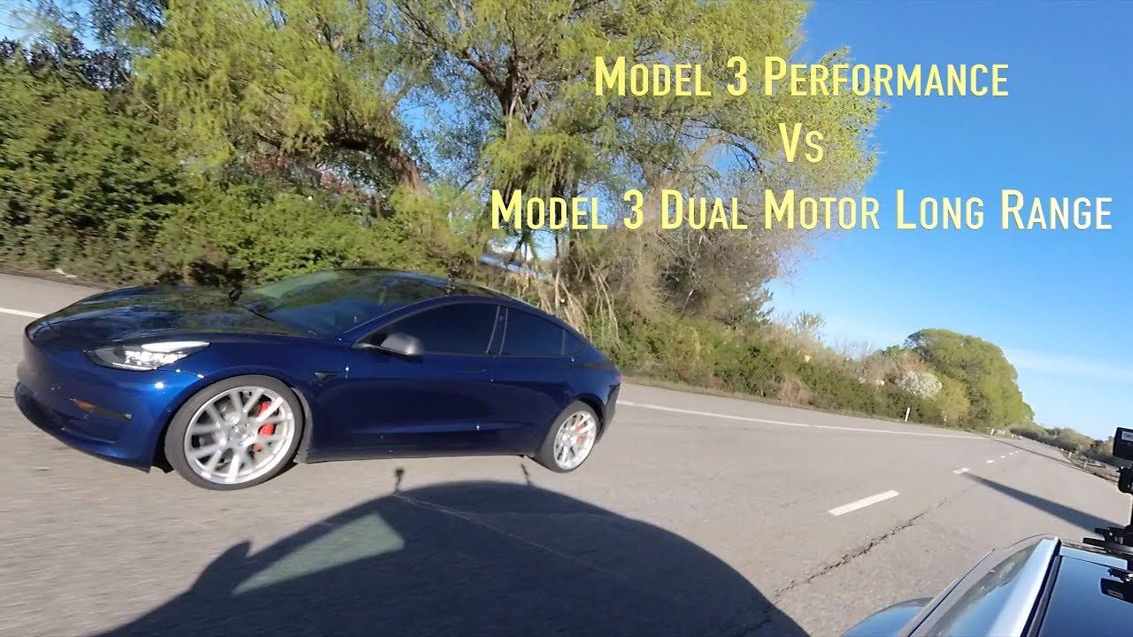Model 3 Performance Vs Model 3 Dual Motor Long Range Youtube