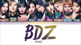 Gambar cover TWICE (트와이스) - BDZ (Color Coded Lyrics ENG/日本語歌詞/한국어 가사)