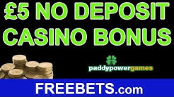 How To Get £5 No Deposit Bonus On Paddy Power Casino