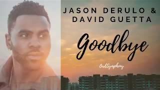 Jason Derulo X David Guetta Goodbye LYRICS feat. Nicki Minaj Willy William.mp3