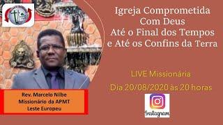 Live com Rev. Marcelo Maurício: Igreja Comprometida Com deus Até os Confins da Terra e dos Tempos