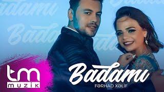 Fərhad Xəlif - Badamı (Official )
