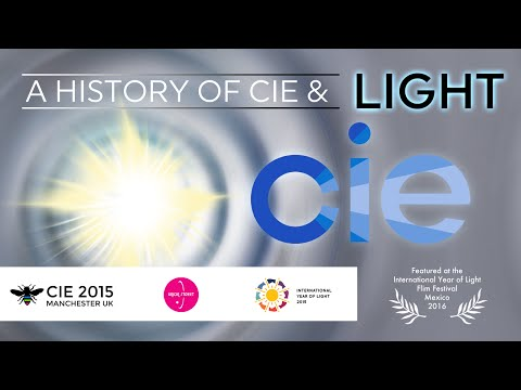 What is light? A History of CIE & Light  70,000BC - 2015