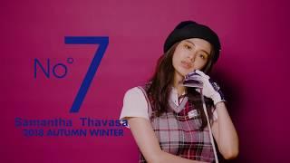 「2018年AW Samantha Thavasa UNDER25&No.7」オフィシャルムービー No.7...