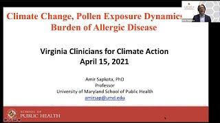 VCCA Webinar Series 2021.04.15 Climate Change, Pollen, and Allergic Disease - Dr. Amir Sapkota
