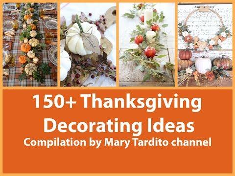 150+ Thanksgiving Decorating Ideas Compilation - Thanksgiving Centerpieces - Fall Decorating Ideas