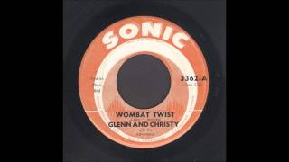 Glenn & Christy - Wombat Twist - Rockabilly 45