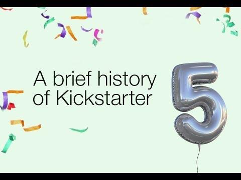 A Brief History of Kickstarter  