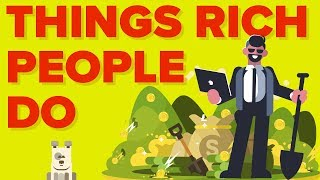 Things Rich People (Millionaires) Do That Poor People Don't