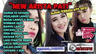 NEW ARISTA PATI FULL ALBUM TERBARU HITS 2018 VERSI