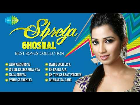 Shreya Ghoshal- Best Songs Collection | Bollywood Hit Songs