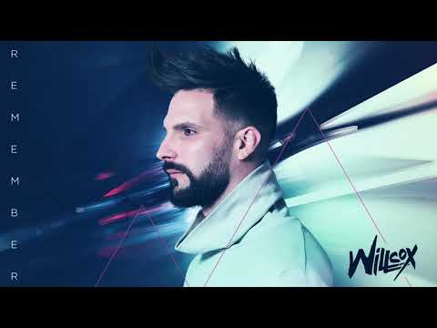 Willcox - Remember (Radio Edit)