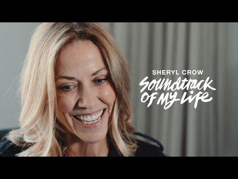Sheryl Crow - Soundtrack Of My Life