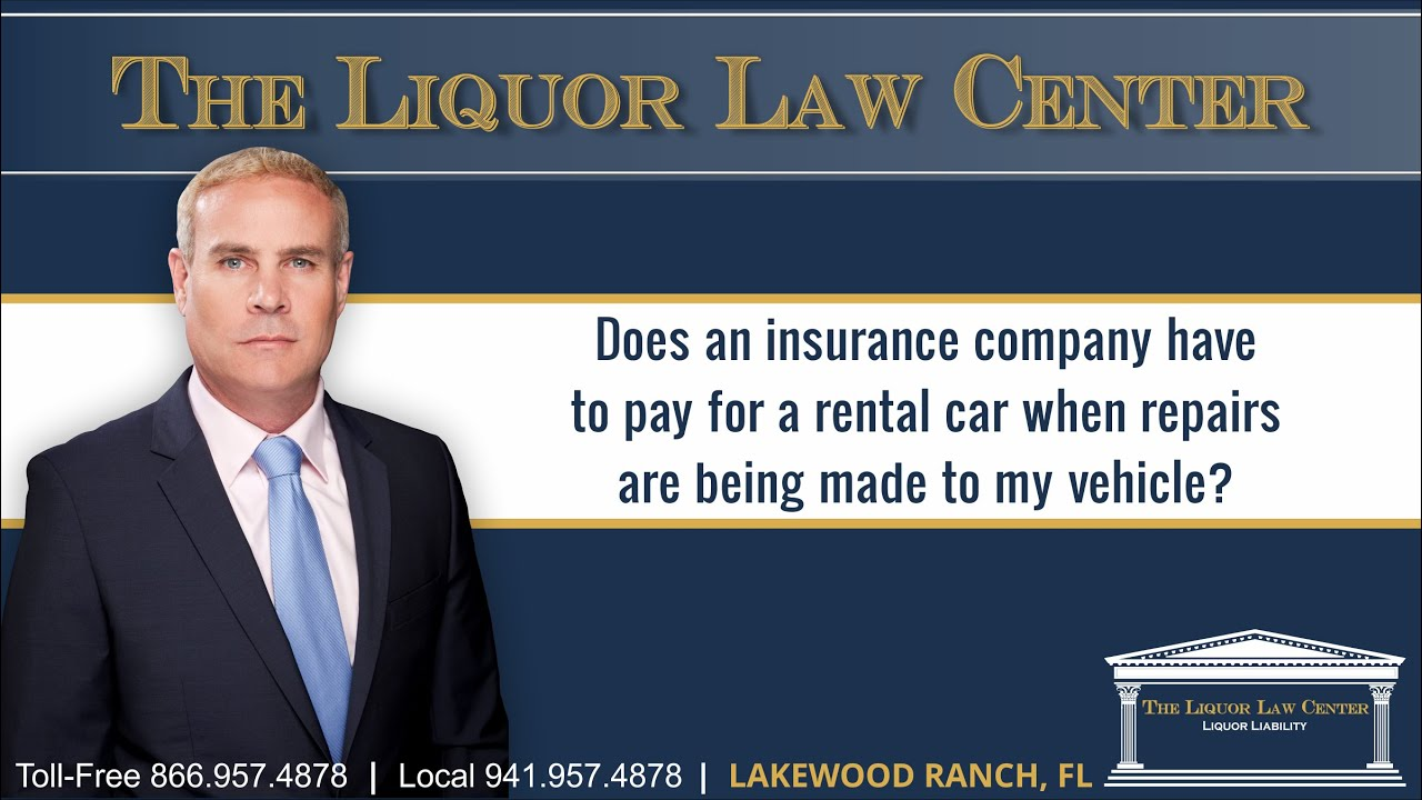 Does an insurance company have to pay for a rental car ...
