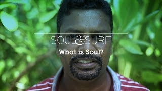 What Does Soul Mean to You