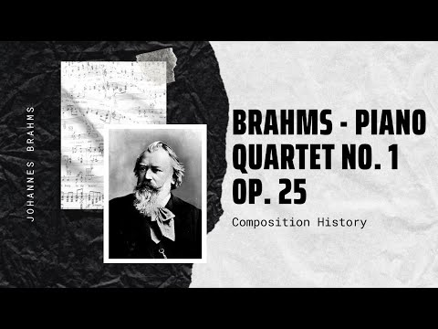 Brahms - Piano Quartet No. 1 Op. 25