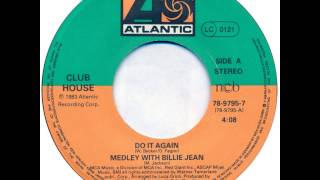 Club House - Do It Again  Billie Jean (Radio Edit) (F)