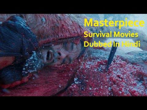 Top 10 Masterpiece Survival Movies Dubbed In Hindi | World Wide Hit