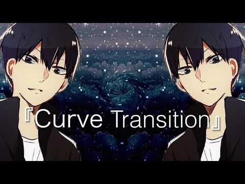 『Curve Transition』《On CCP》