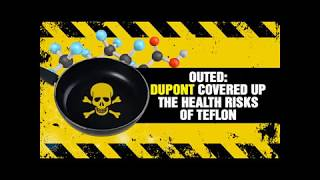 OUTED: DuPont covered up the health risks of Teflon
