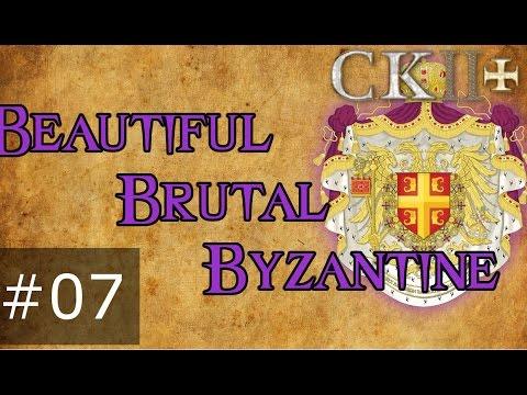 07 Beautiful Brutal Byzantine – Crusader Kings 2 Plus