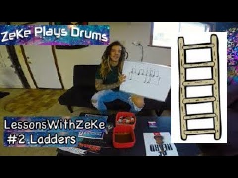 Ladders - Lessons With ZeKe #2 - ZeKe Plays Drums