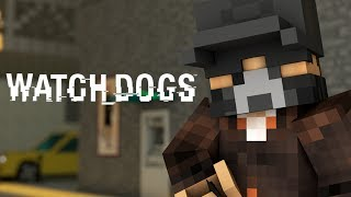 Repeat youtube video Minecraft Animation : WATCH DOGS! (Sky Edition)