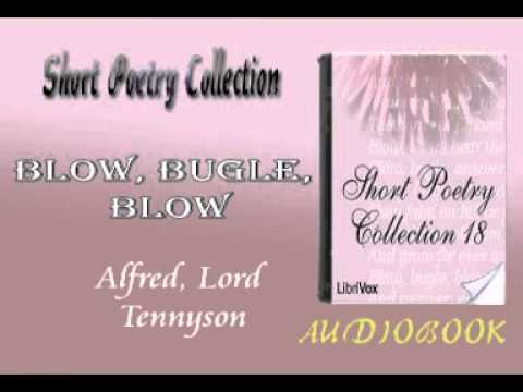 Blow, Bugle, Blow Alfred, Lord Tennyson Audiobook Short Poetry