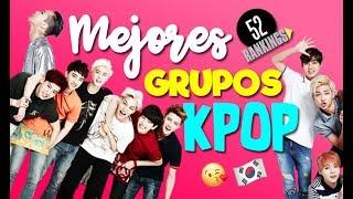 LOS GRUPOS DE K-POP MÁS HOT DEL MOMENTO - 52 Rankings