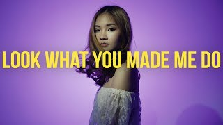 Look What You Made Me Do - Taylor Swift | BILLbilly01 ft. Mylé Cover