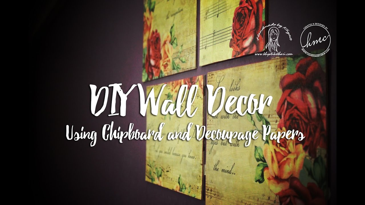 DIY Home Decor Using Chipboard And Decoupage Papers [Wall Decoration  Tutorial]
