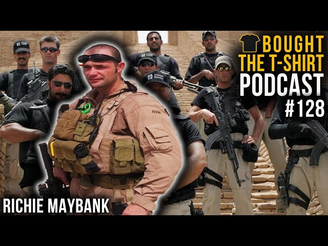 Private Military Contractor To Everest | Richie Maybank | Bought The T-Shirt Podcast #128