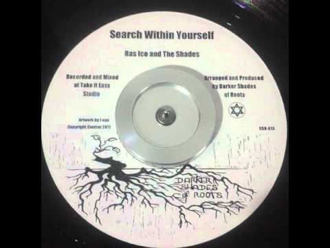 Ras Ico - Search Within Yourself - 7inch / Darker Shades Of Roots