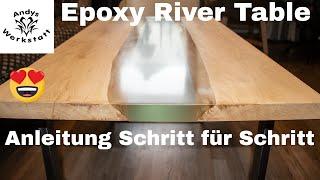Wie geht das? River Table / Epoxy Tisch selber machen - Schritt für Schritt