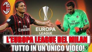 TUTTA L'EUROPA LEAGUE DEL MILAN IN UN UNICO VIDEO!! [By Giuse360]