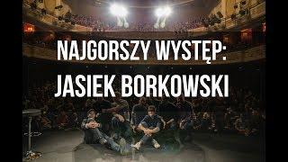 ZZA SCENY: Jasiek Borkowski o swoim najgorszym występie