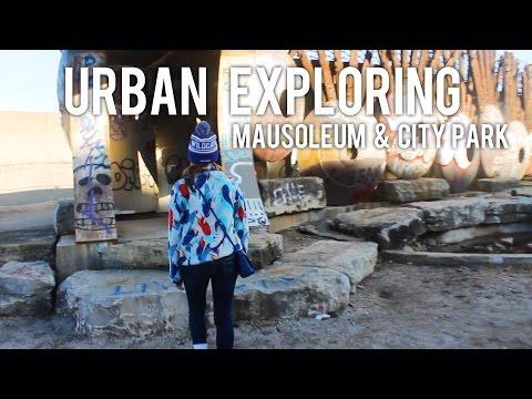 URBAN EXPLORING: ABANDONED MAUSOLEUM & CITY PARK