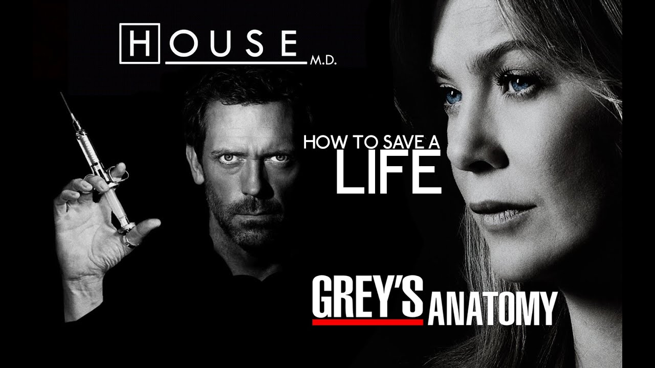 House Md And Greys Anatomy How To Save A Life Youtube