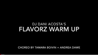 Gambar cover Zumba Warmup - Flavorz - Dose - DJ Dani Acosta - Choreo By  Andrea Dawe & Tamara Boivin