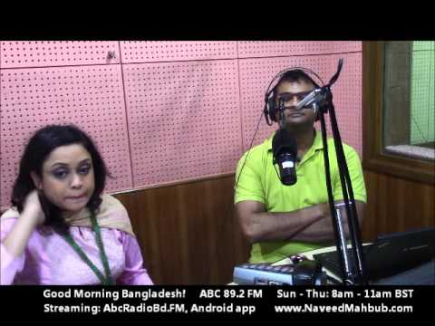 Naveed Mahbub Morning Live Radio Show ABC 89.2 FM: Good Morning Bangladesh! March 10, 2016
