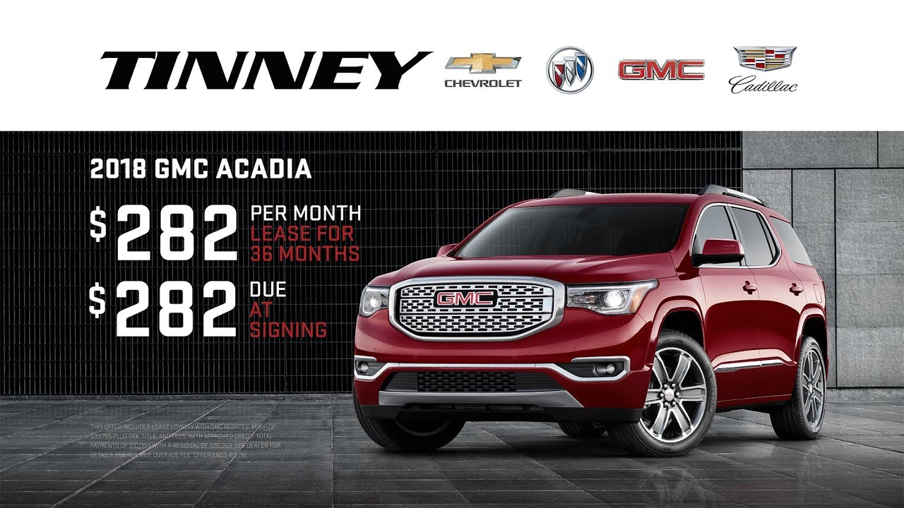 Gmc Acadia Lease >> 2018 Gmc Acadia Lease Specials Current Offers At Tinney Automotive