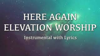 Download Here Again - Elevation Worship Instrumental with Lyrics Mp3 and Videos
