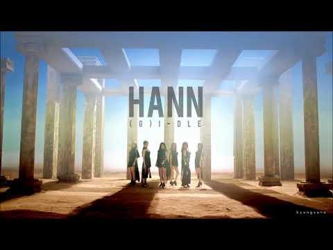 "[3D + BASS BOOSTED] (G)I-DLE (여자아이들) ""HANN"" (한 (一))"