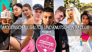 Modenschau, Saltos und Knutschen im Club | Millennials in Paradise | Folge 4