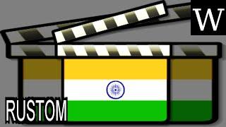 RUSTOM (film) - WikiVidi Documentary