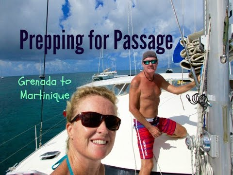 SE3 EP46 Prepping for passage - Grenada to Martinique